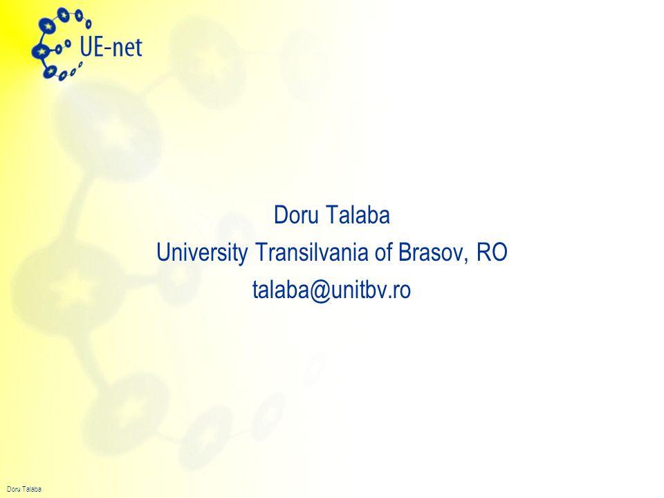 Doru Talaba University Transilvania of Brasov, RO talaba@unitbv.ro