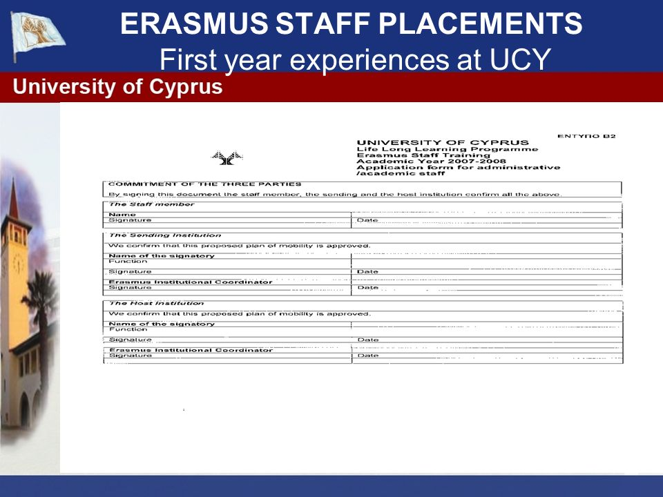 ERASMUS STAFF PLACEMENTS First year experiences at UCY