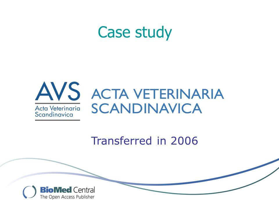 Case study Transferred in 2006