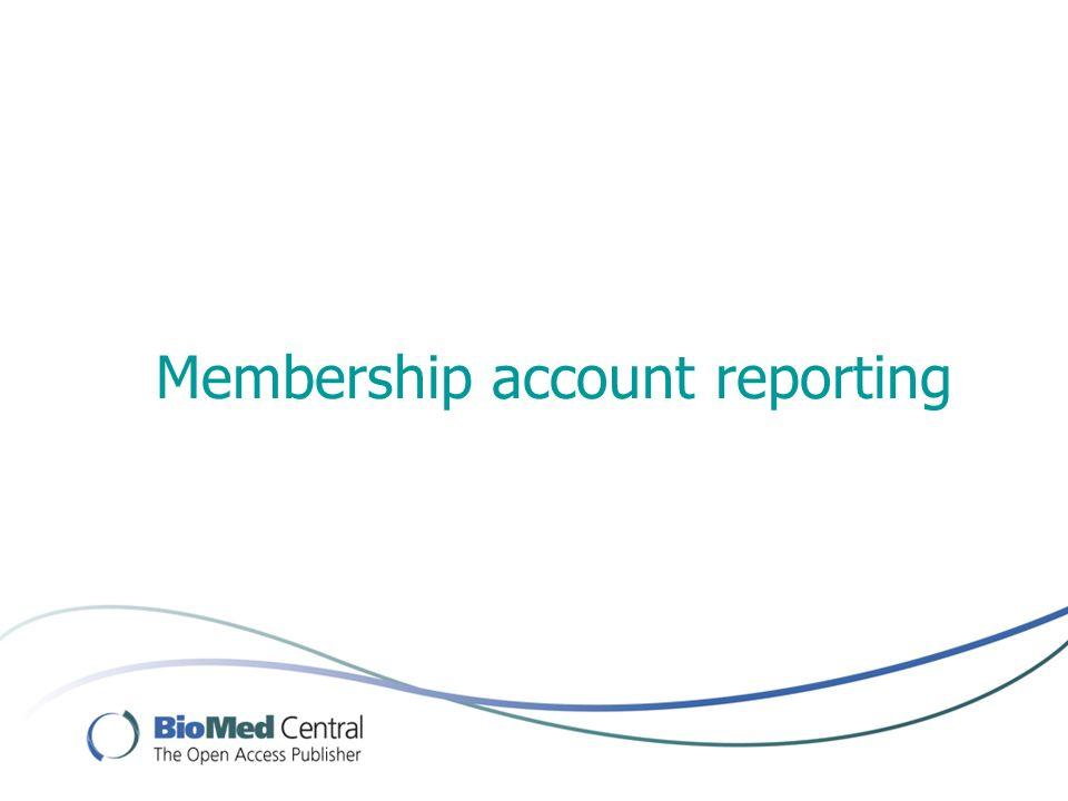 Membership account reporting
