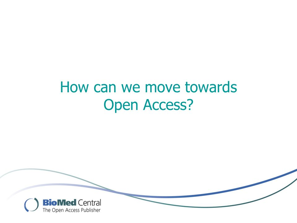 How can we move towards Open Access