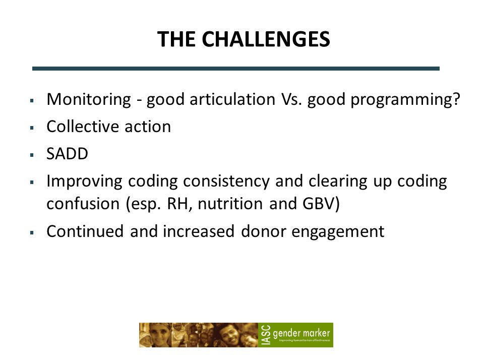THE CHALLENGES Monitoring - good articulation Vs. good programming.