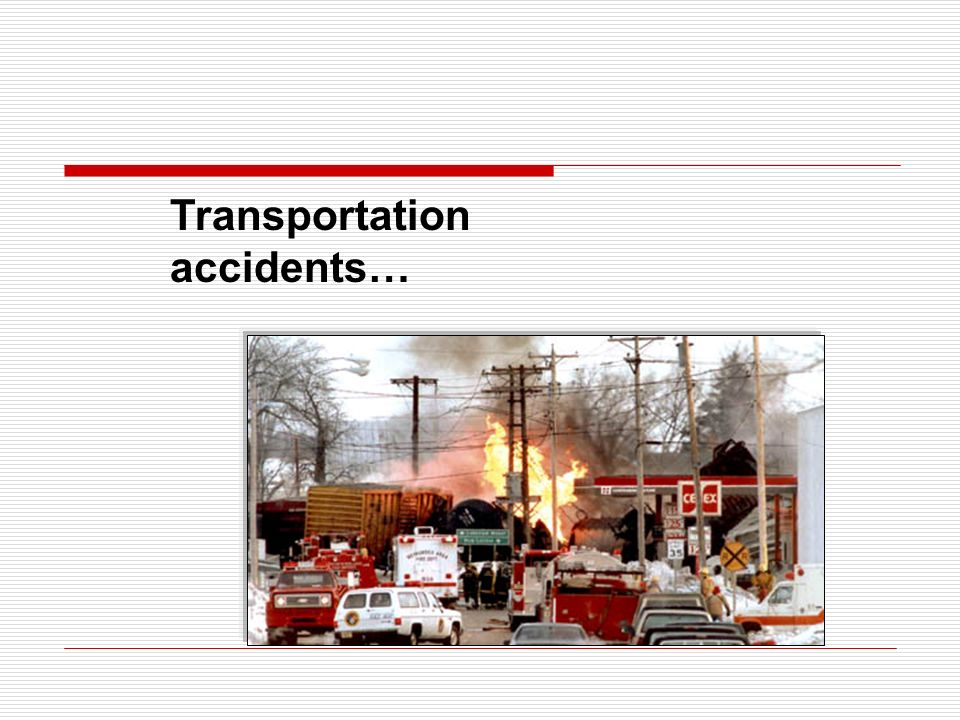 Transportation accidents…
