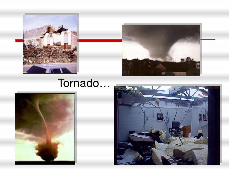 Tornado…