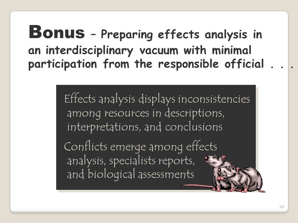 18 B onus – Preparing effects analysis in an interdisciplinary vacuum with minimal participation from the responsible official... Effects analysis dis
