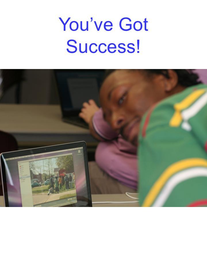Youve Got Success!