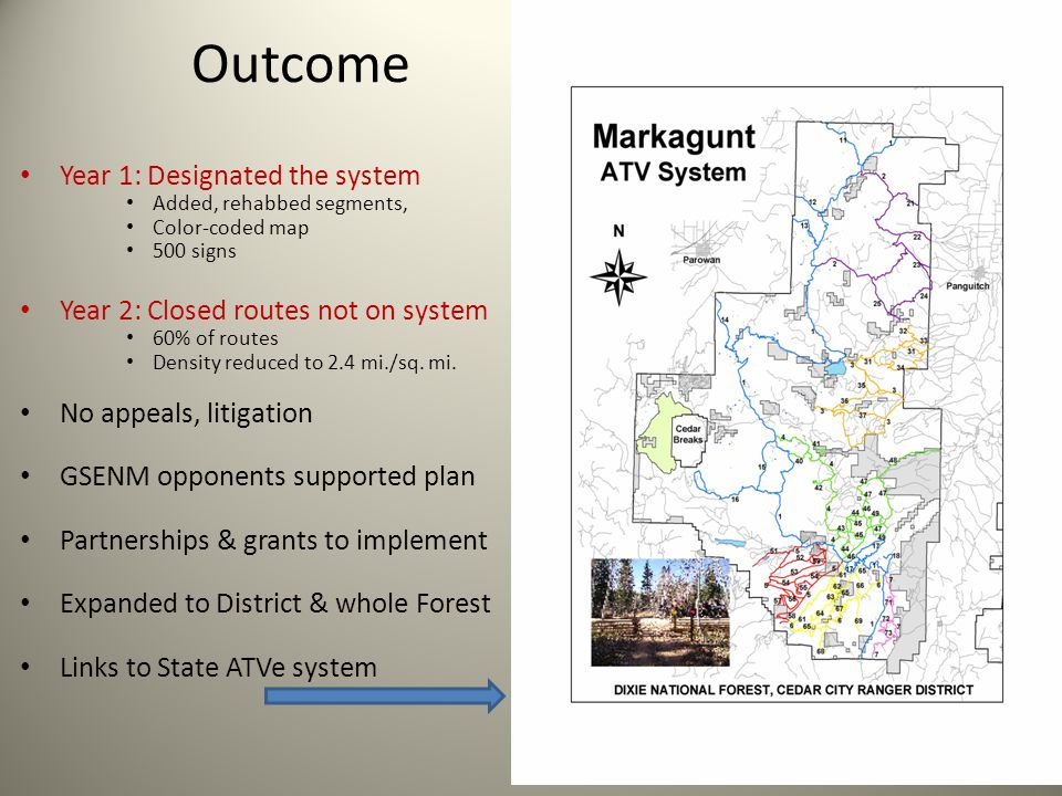 Outcome Year 1: Designated the system Added, rehabbed segments, Color-coded map 500 signs Year 2: Closed routes not on system 60% of routes Density re