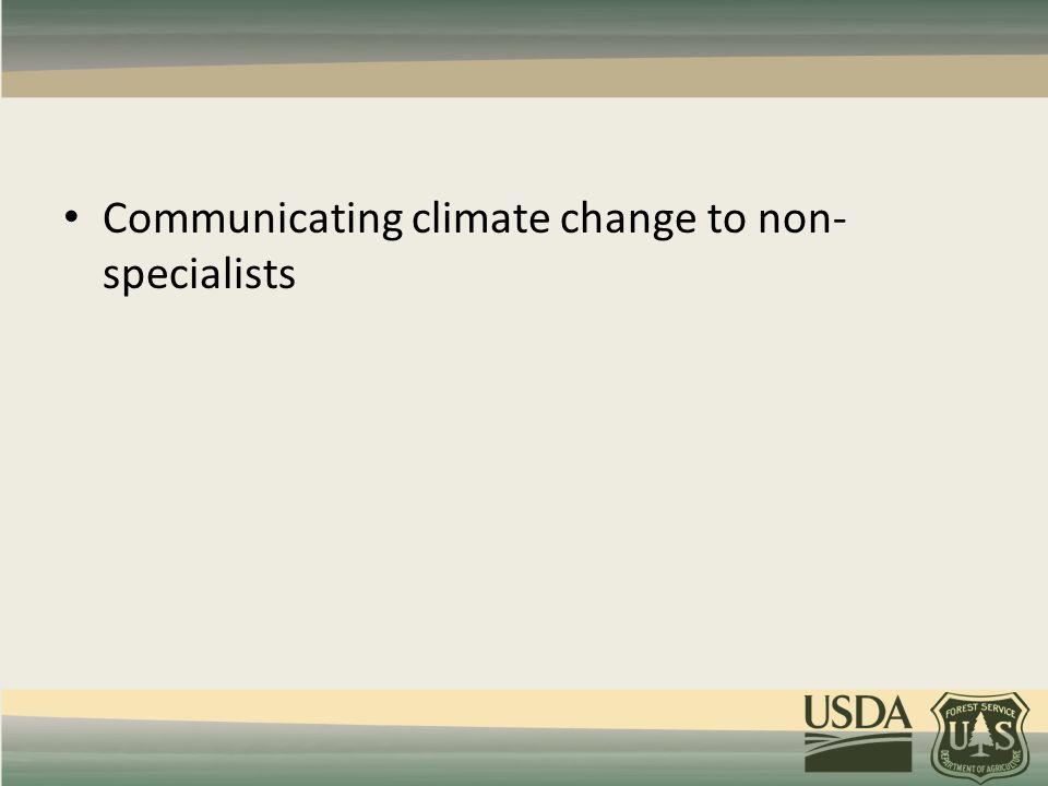 Communicating climate change to non- specialists