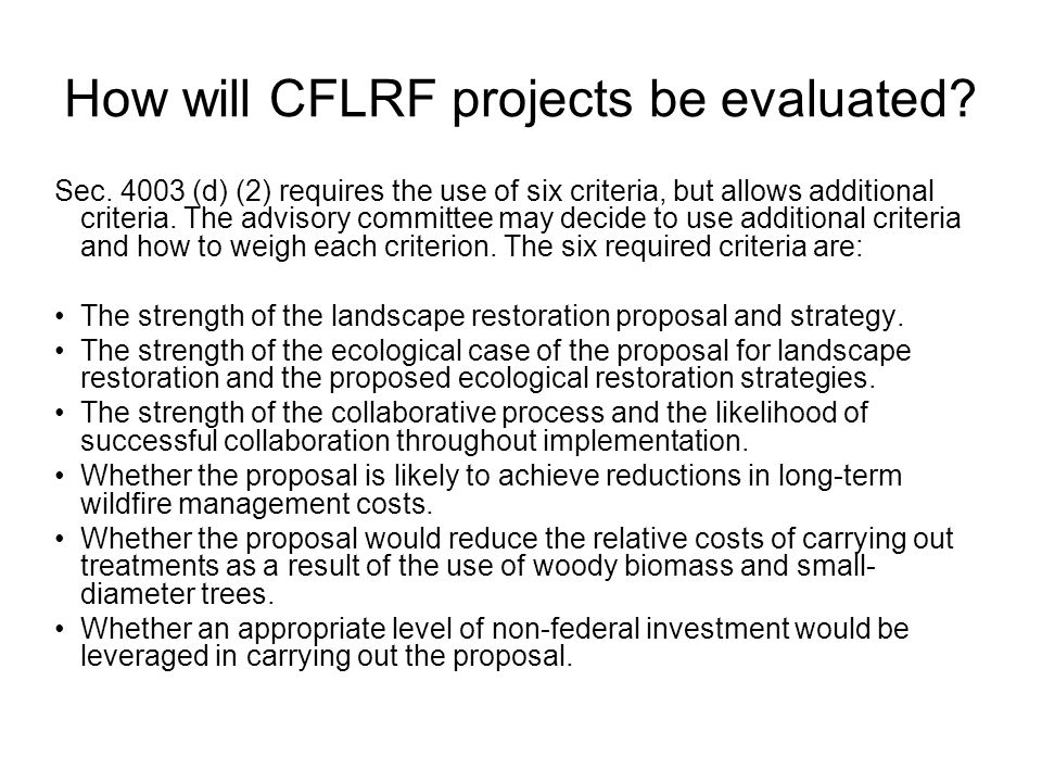 How will CFLRF projects be evaluated. Sec.