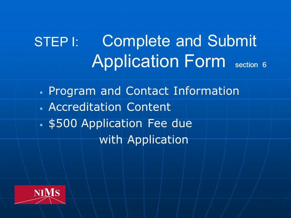 Accreditation Credentialing Requirements section 6 Minimum of 4 Credentialing Modules Instructor(s) must hold current credential in each Module for which program is seeking accreditation Student credentialing requirement