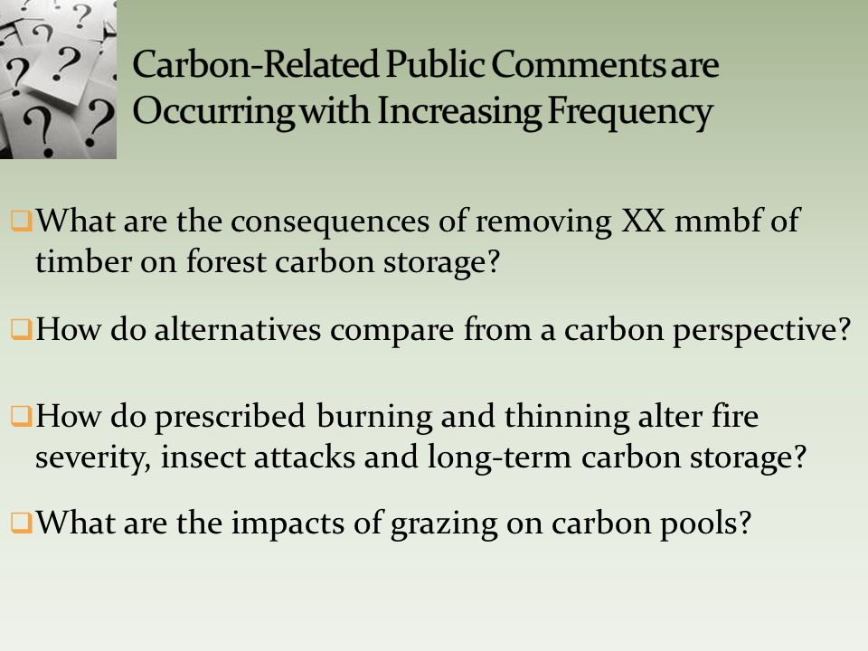 What are the consequences of removing XX mmbf of timber on forest carbon storage.
