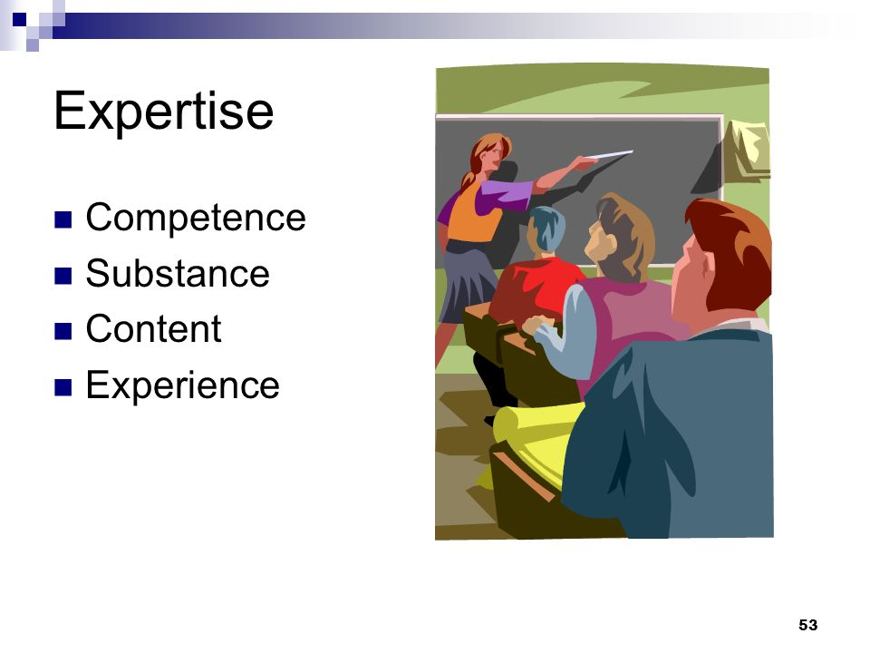 53 Expertise Competence Substance Content Experience