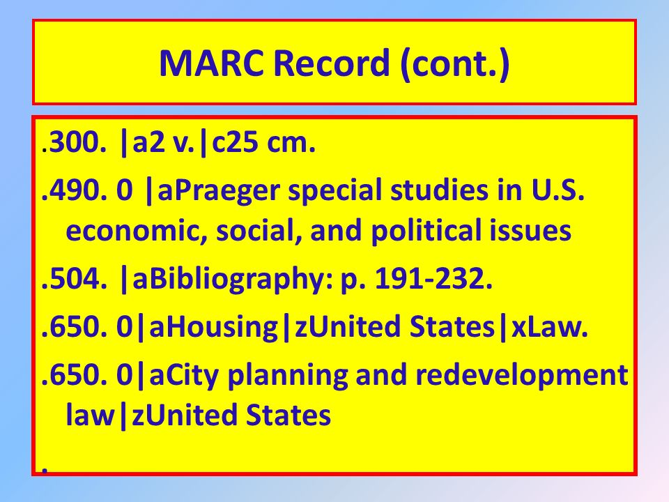 MARC Bibliographic Record.010. |a |aStevens, Joseph L