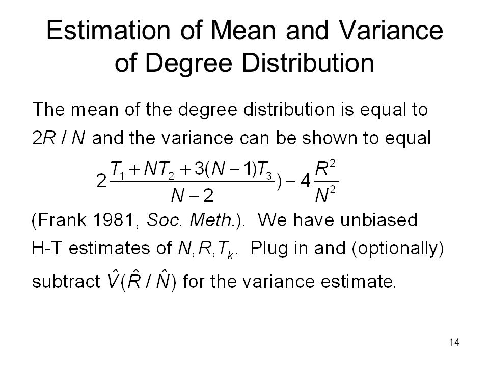 14 Estimation of Mean and Variance of Degree Distribution