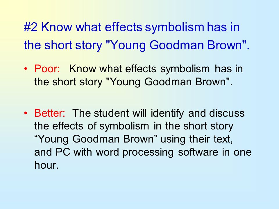 #2 Know what effects symbolism has in the short story