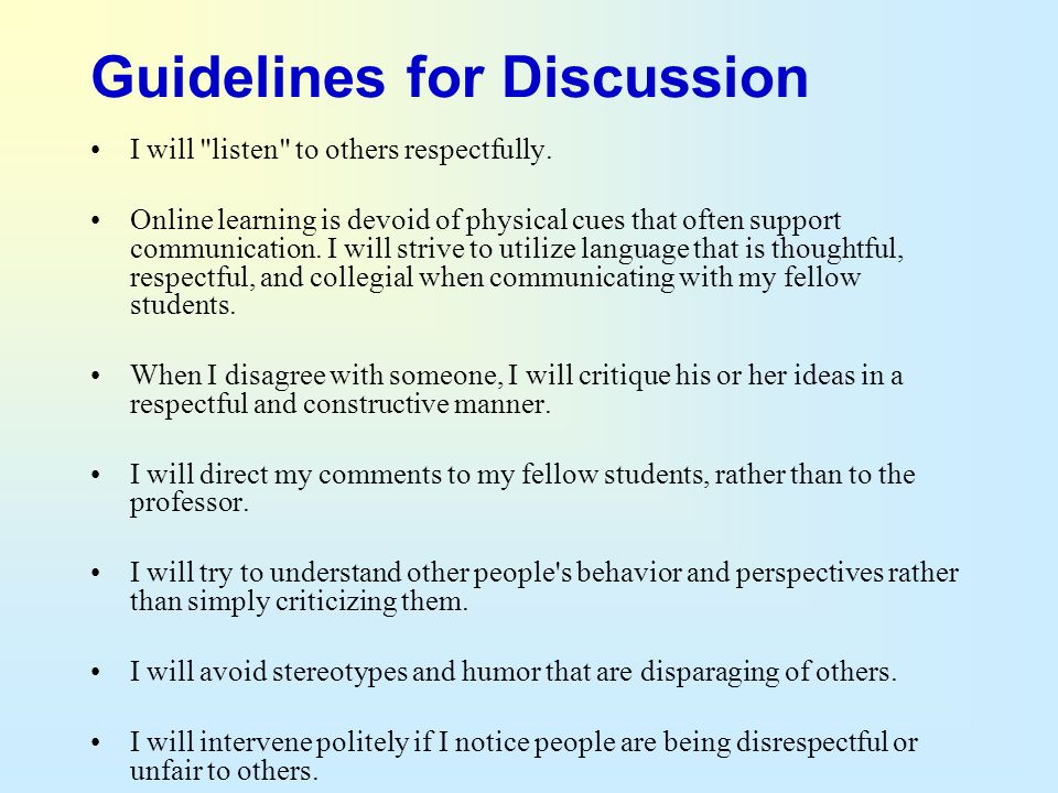 Guidelines for Discussion I will