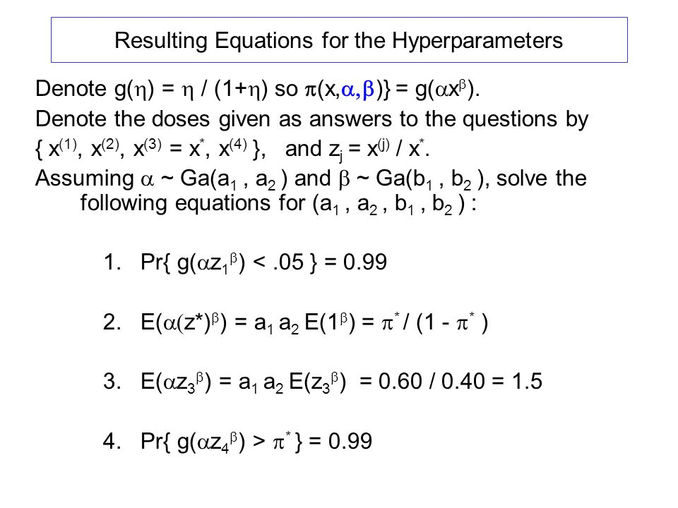 Resulting Equations for the Hyperparameters Denote g( ) = / (1+ ) so (x, )} = g( x ).