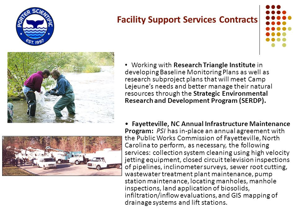 Facility Support Services Contracts Working with Research Triangle Institute in developing Baseline Monitoring Plans as well as research subproject pl
