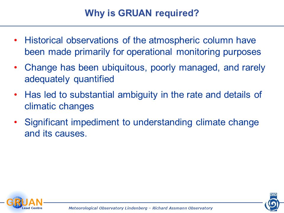Why is GRUAN required.
