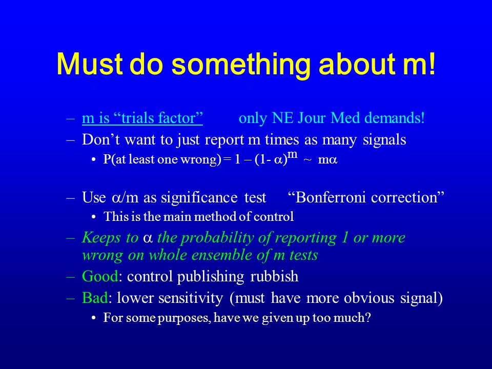 Must do something about m. –m is trials factoronly NE Jour Med demands.