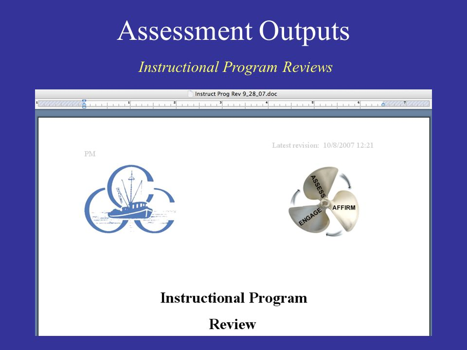 Assessment Outputs Instructional Program Reviews