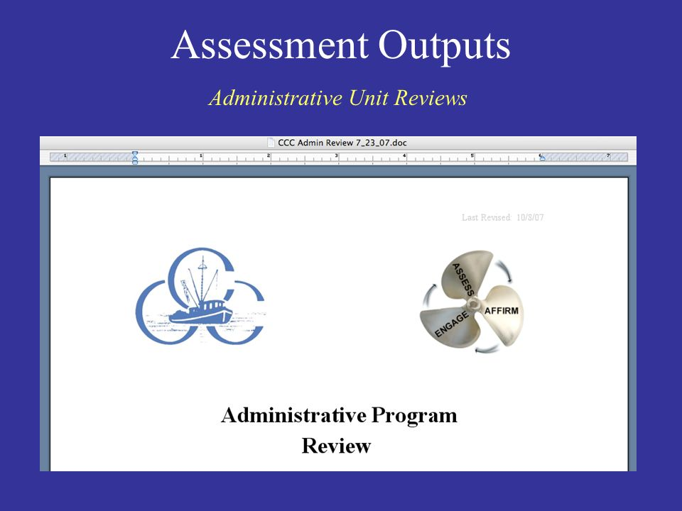 Assessment Outputs Administrative Unit Reviews