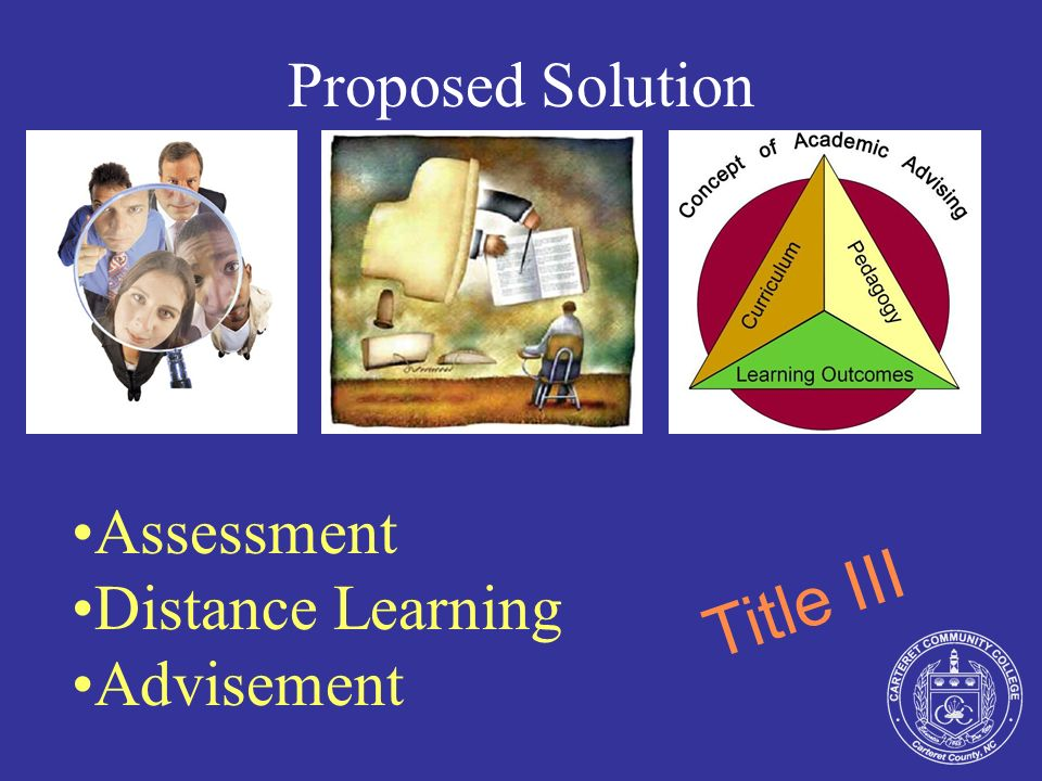 Goals and Objectives Goal 1 Improve assessment of student learning and institutional effectiveness
