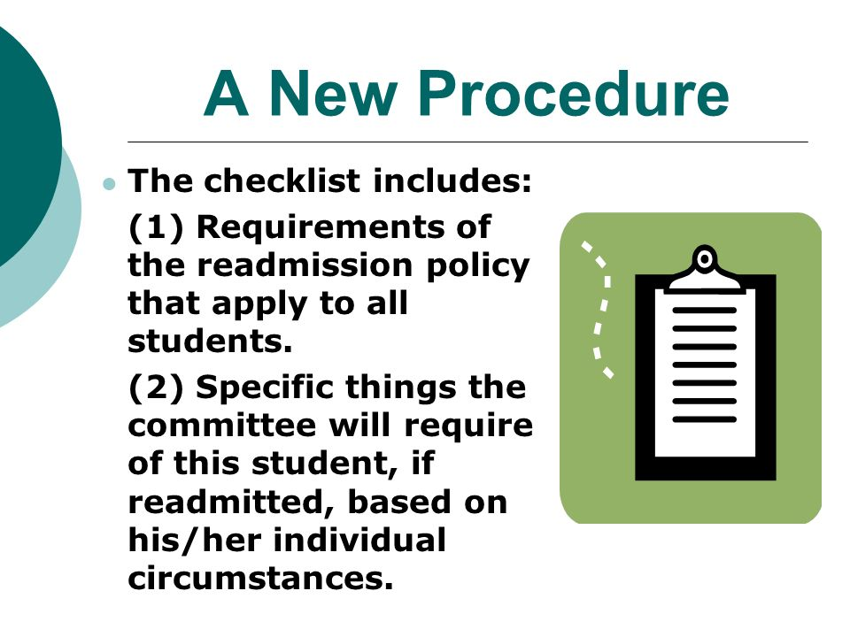 A New Procedure The checklist includes: (1) Requirements of the readmission policy that apply to all students.