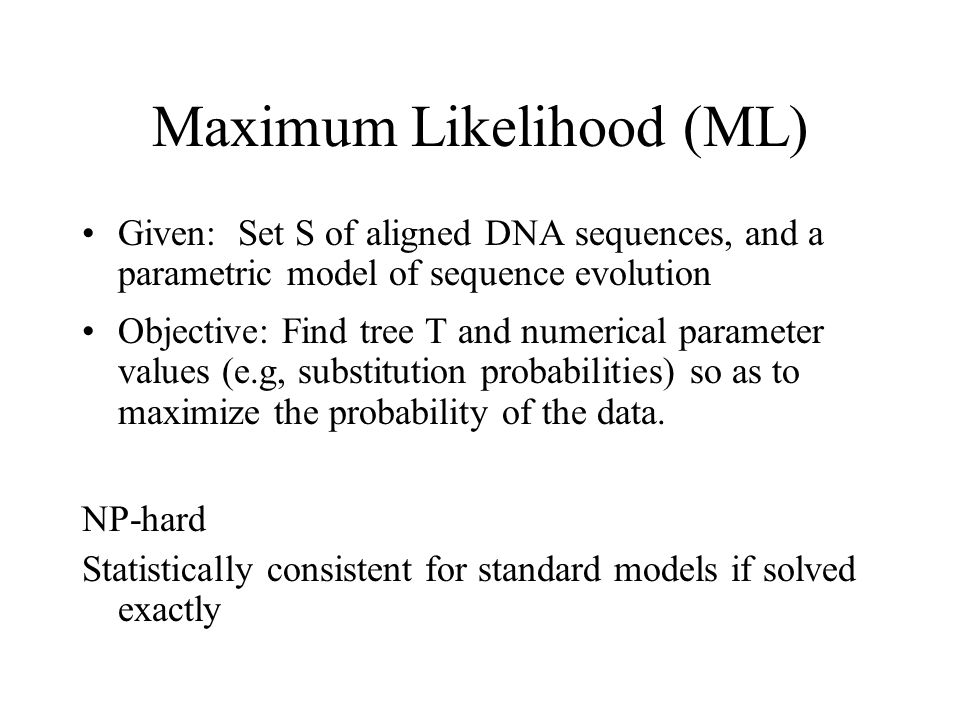 But solving this problem exactly is … unlikely # of Taxa # of Unrooted Trees 43 515 6105 7945 810395 9135135 102027025 202.2 x 10 20 1004.5 x 10 190 10002.7 x 10 2900