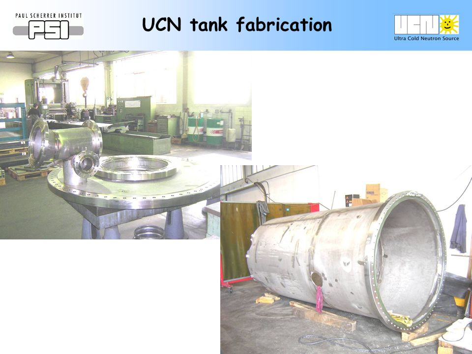 UCN tank fabrication