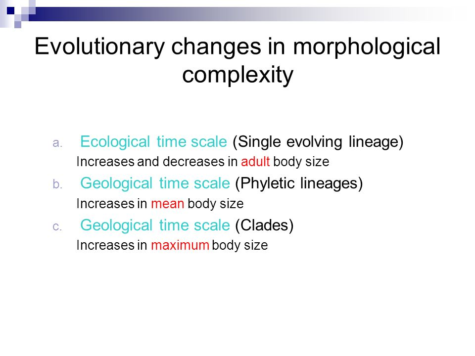 The evolution of life span Evolutionary entropy is analytically related to life span L Directionality theory predicts species variation in life span