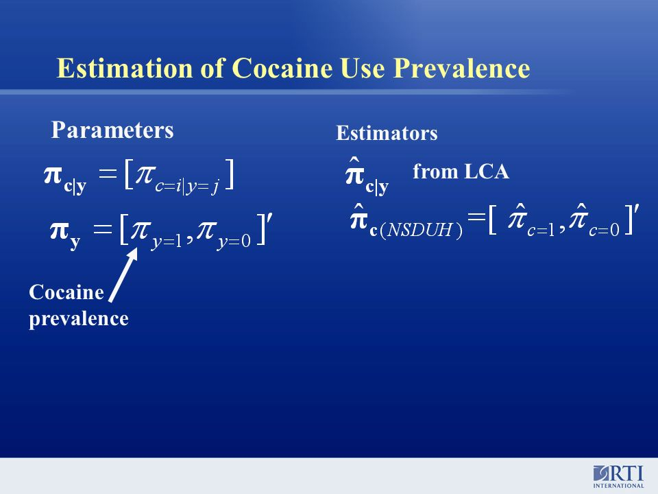 Estimation of Cocaine Use Prevalence Parameters Estimators from LCA Cocaine prevalence