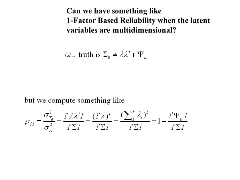 Can we have something like 1-Factor Based Reliability when the latent variables are multidimensional