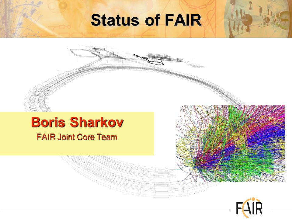Status of FAIR Boris Sharkov FAIR Joint Core Team