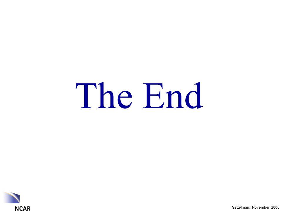 Gettelman: November 2006 The End