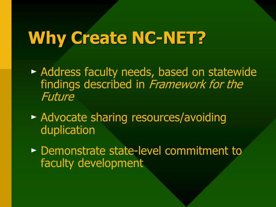Why Create NC-NET.
