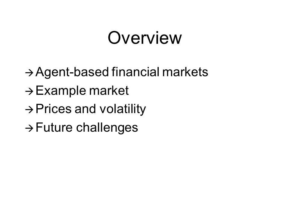Agent-based Financial Markets Many interacting strategies Emergent features Correlations and coordination Macro dynamics Bounded rationality