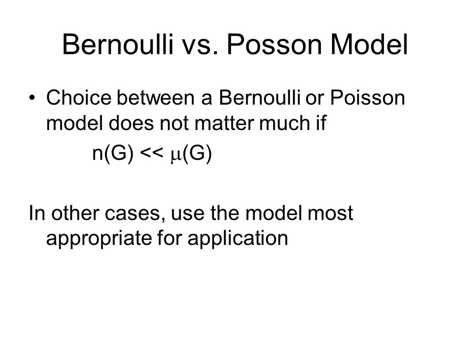 Bernoulli vs.