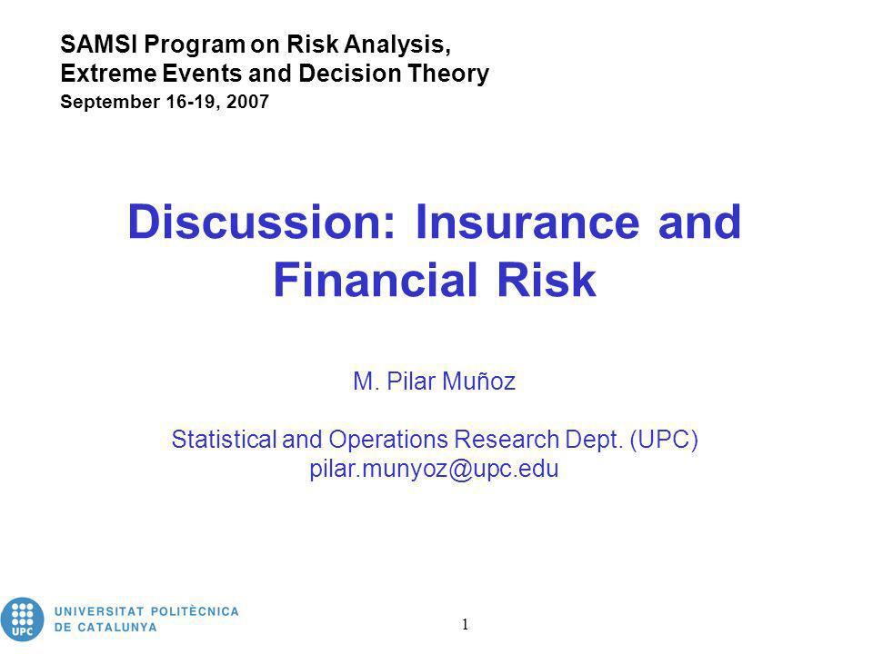 Insurance and Financial Risk 2 Three topics IMPACT Managing Expectations of the Analysis of Extreme – The Policy Markers Story Dougal Goodman (The Foundation for Science and Technology, UK) FINANCE Heavy Tails and Financial Time Series Richard Davis (Columbia University) TECHNICAL APPROACH Approach to Financial Risk for Extreme Events Yacov Haimes (University of Virginia)