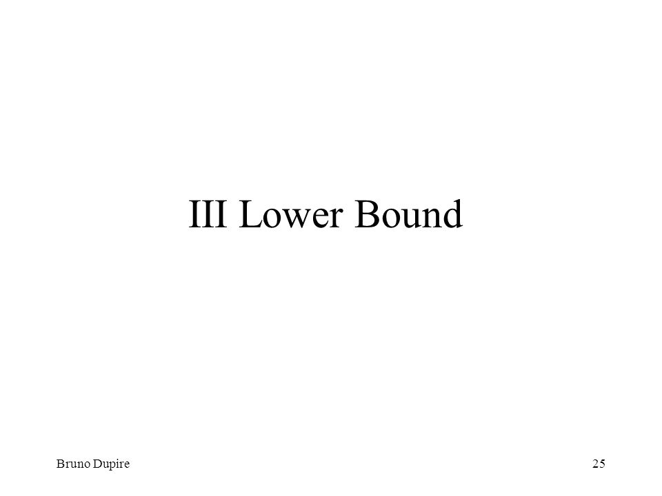 Bruno Dupire25 III Lower Bound