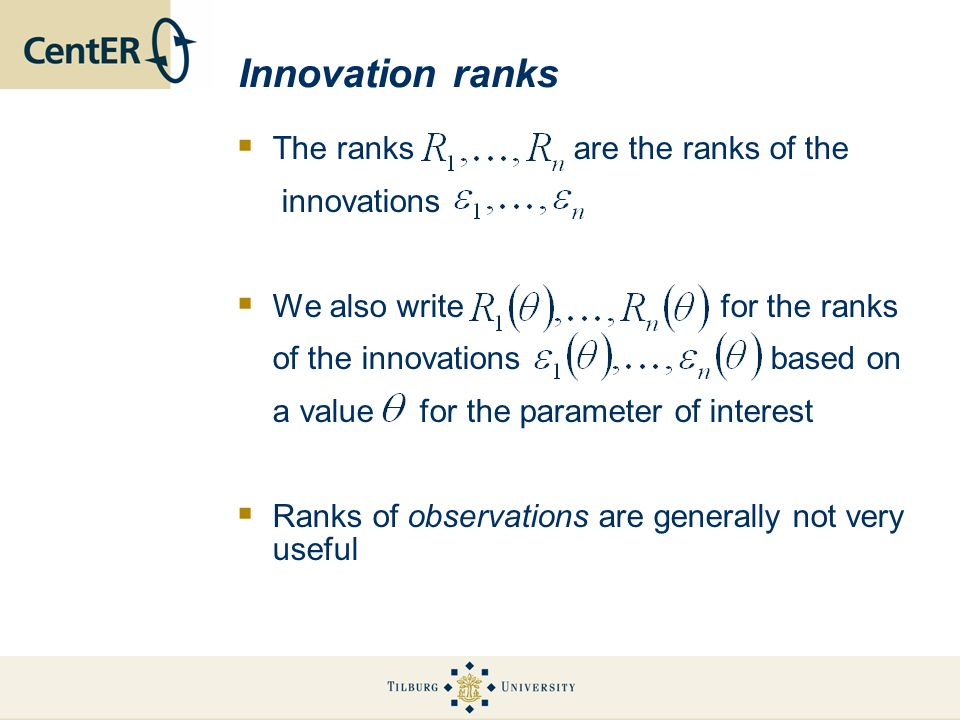 Innovation ranks The ranks are the ranks of the innovations We also write for the ranks of the innovations based on a value for the parameter of inter