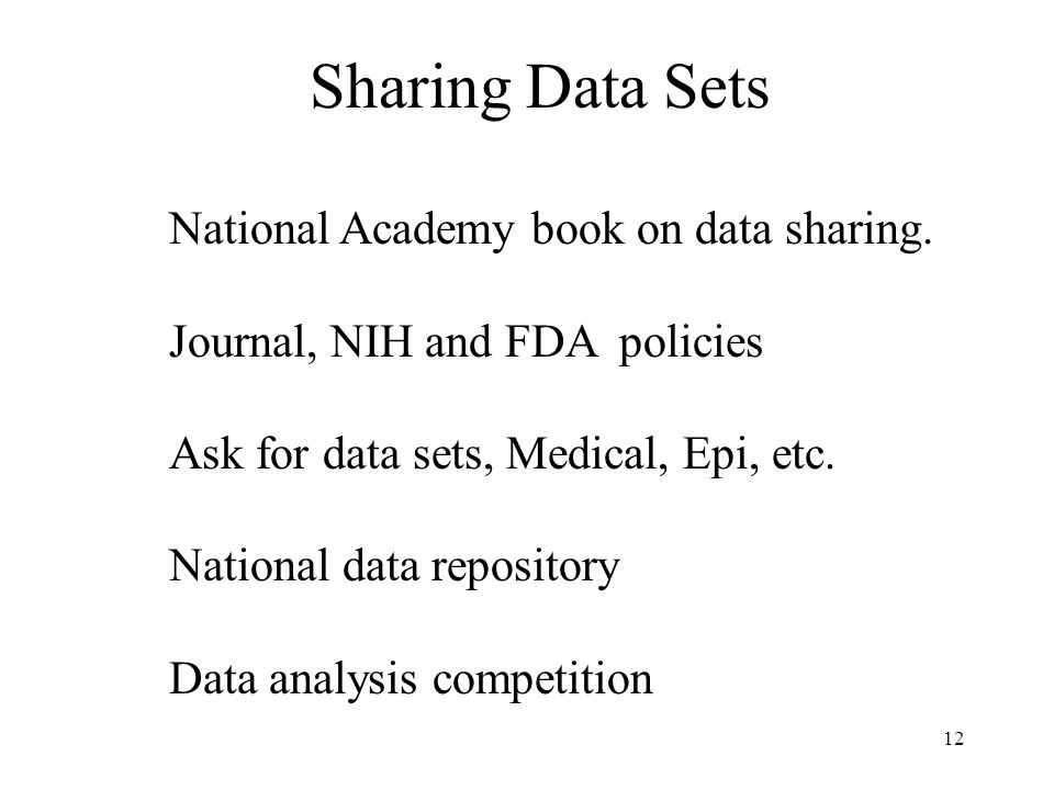 12 Sharing Data Sets National Academy book on data sharing.