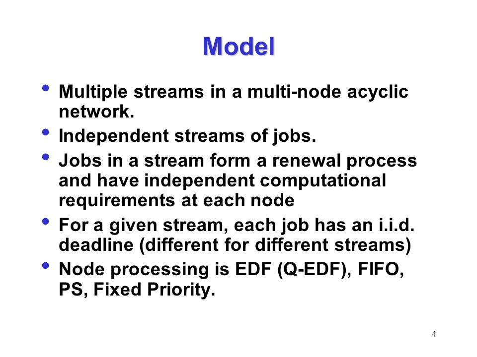 4 Model Multiple streams in a multi-node acyclic network.