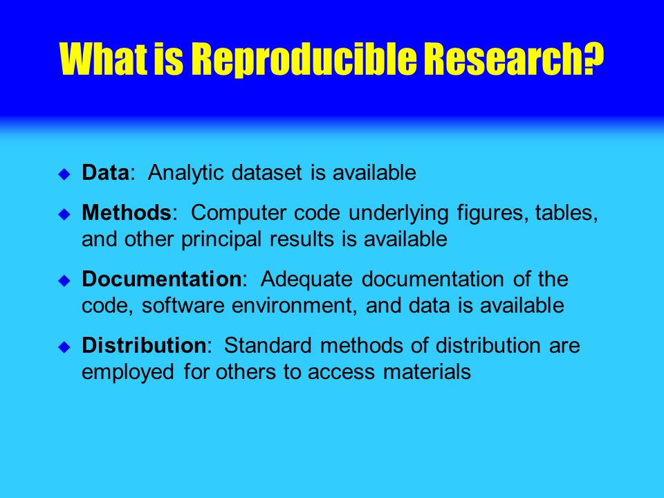 What is Reproducible Research.