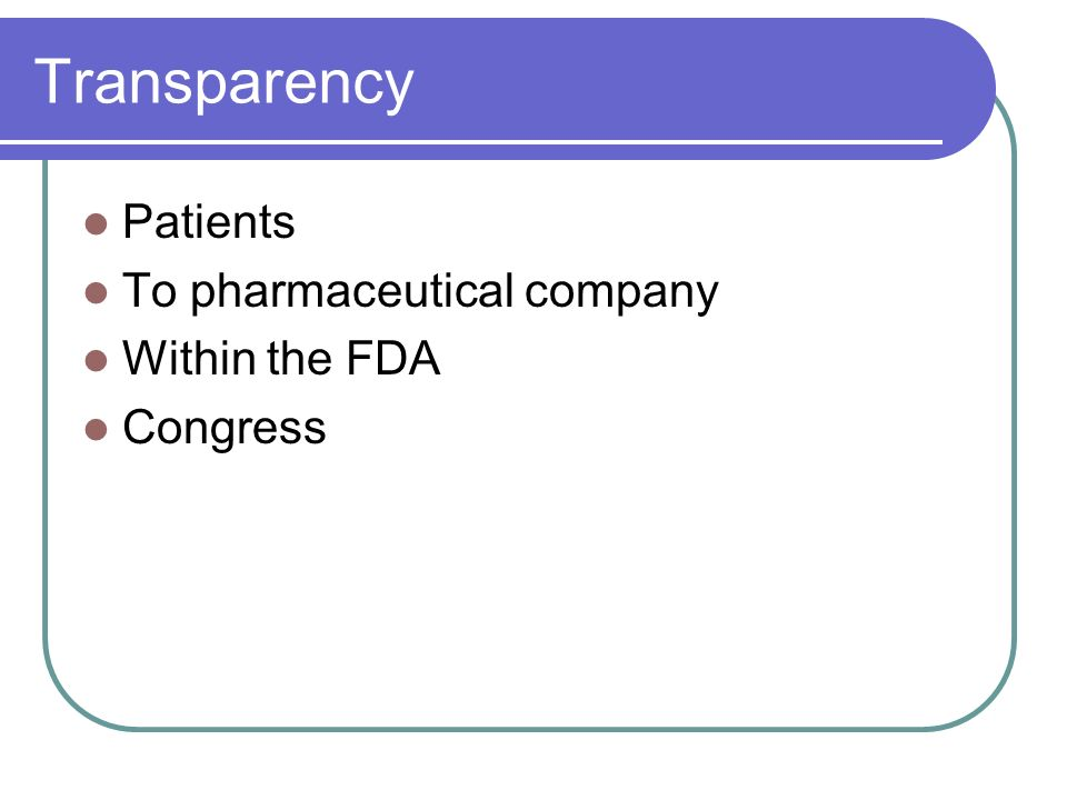 Transparency Patients To pharmaceutical company Within the FDA Congress