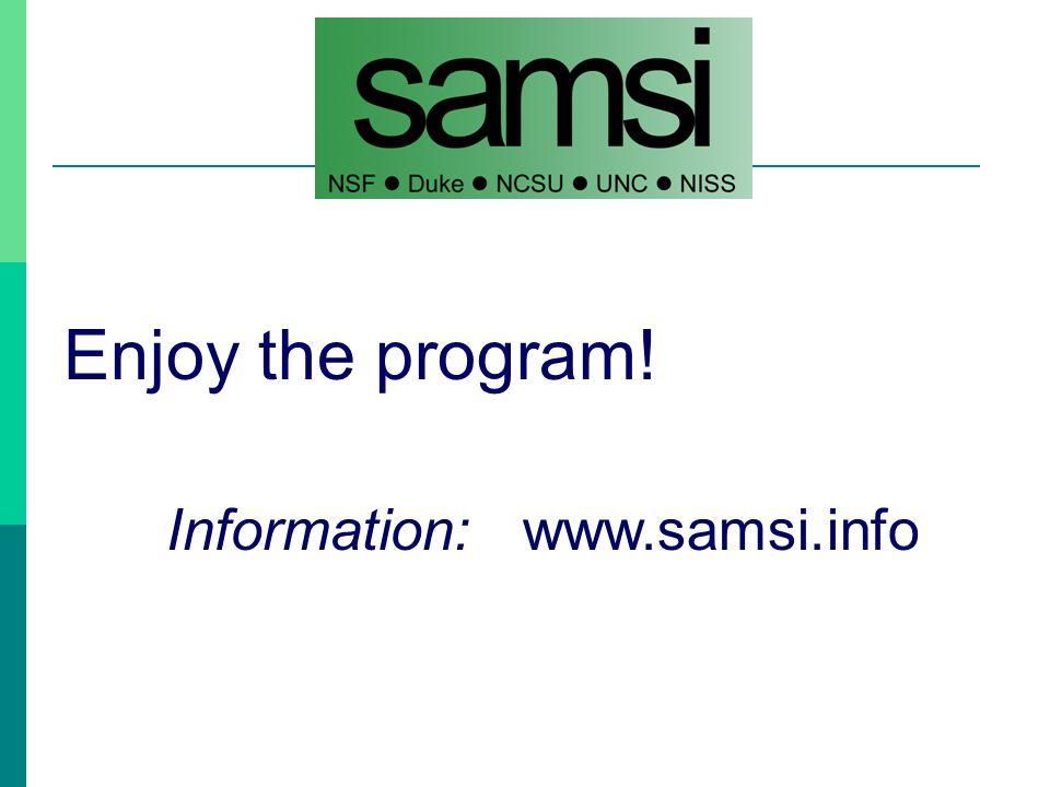 Enjoy the program! Information: www.samsi.info