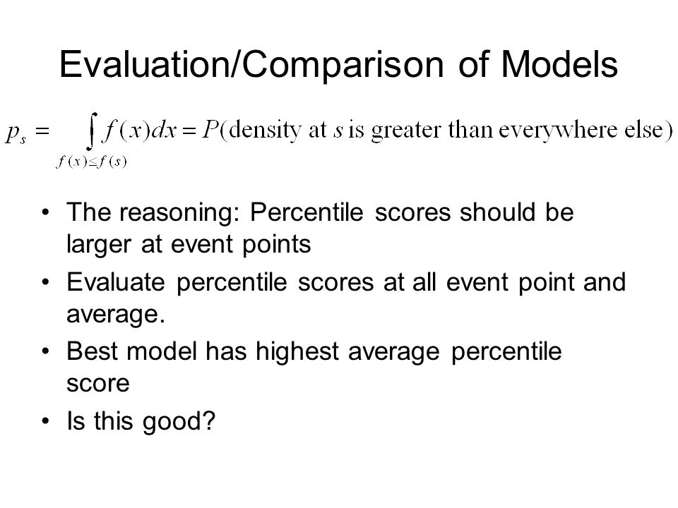 The reasoning: Percentile scores should be larger at event points Evaluate percentile scores at all event point and average.