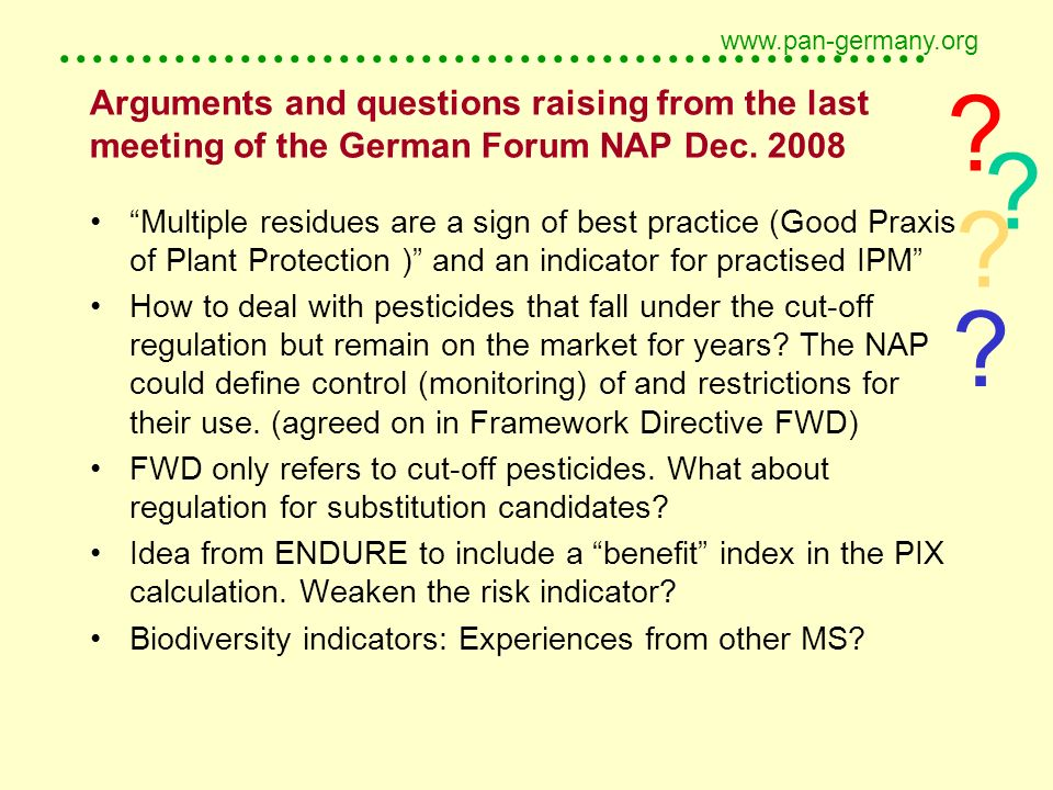 ..................................................... www.pan-germany.org Arguments and questions raising from the last meeting of the German Forum NA