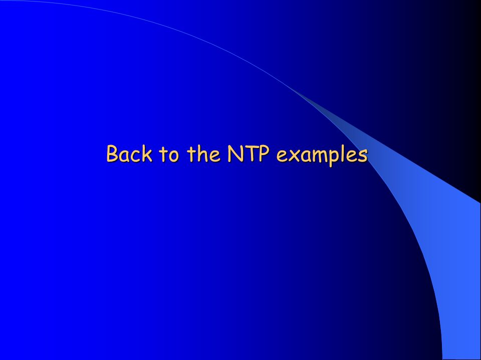 Back to the NTP examples