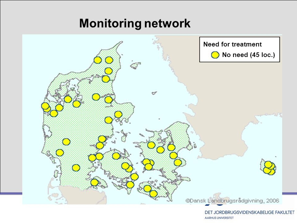 Need for treatment No need (45 loc.) Monitoring network